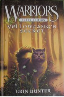 Yellowfang's Secret 2