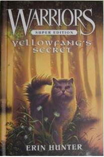 Yellowfang's Secret 2