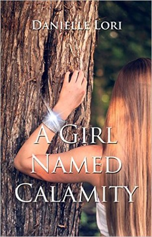 A Girl Named Calamity